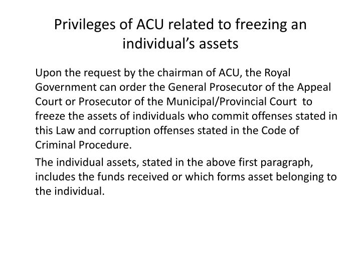 Privileges of ACU related to freezing an individual's assets