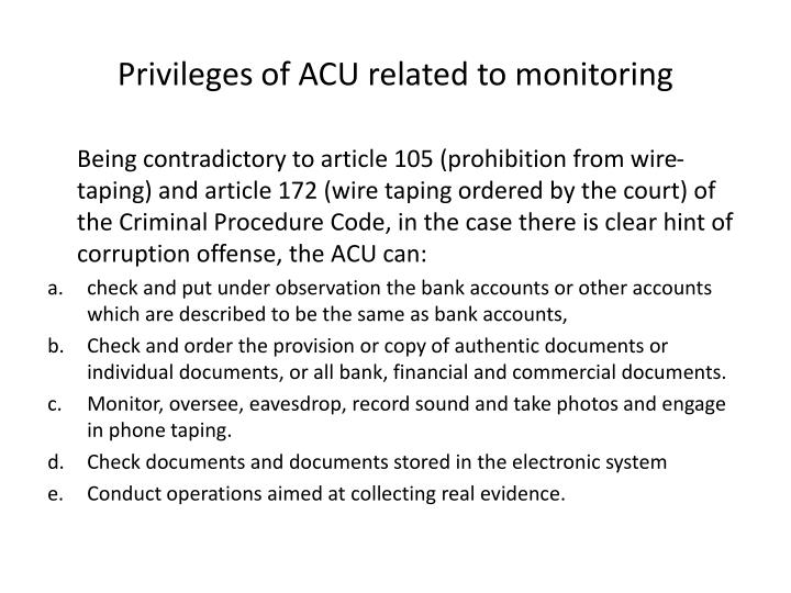 Privileges of ACU related to monitoring