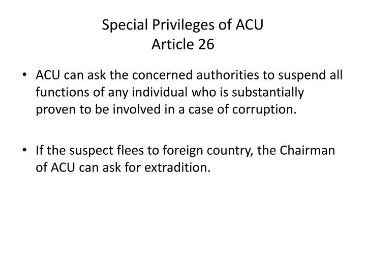 Special Privileges of ACU