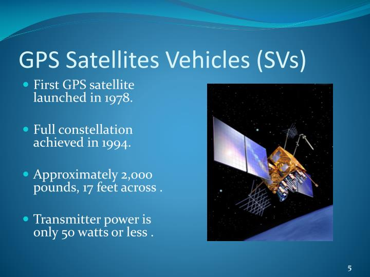 GPS Satellites Vehicles (SVs)