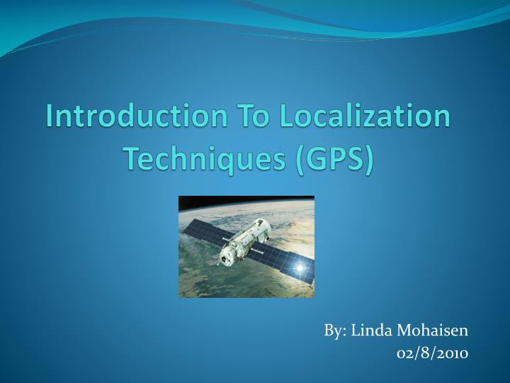 Introduction to localization techniques gps