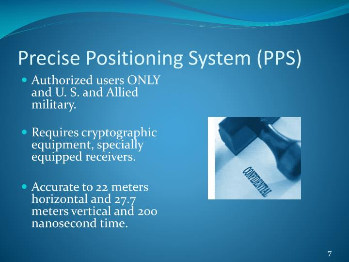 Precise Positioning System (PPS)