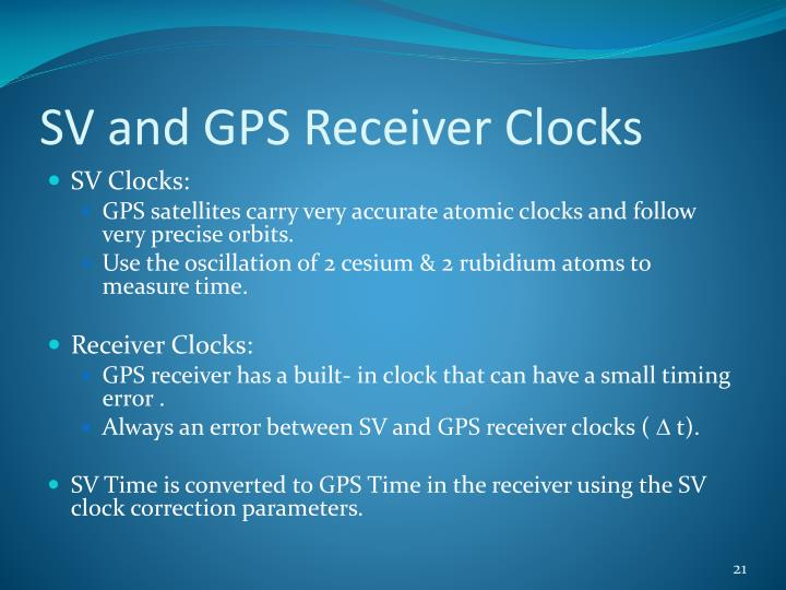 SV and GPS Receiver Clocks
