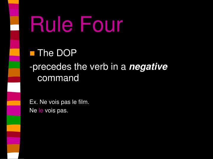 Rule Four