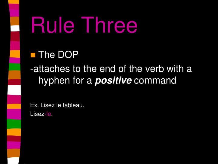 Rule Three