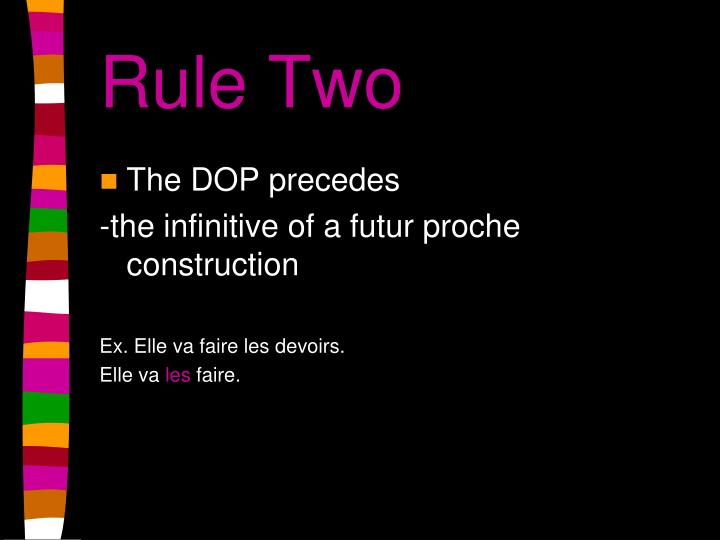 Rule Two