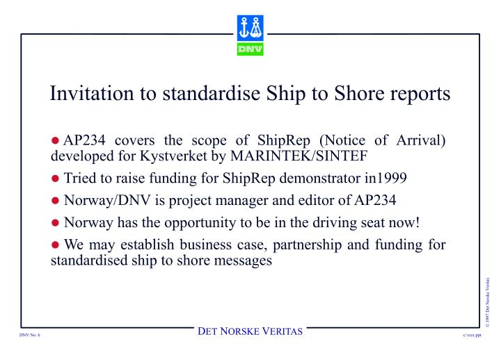Invitation to standardise Ship to Shore reports