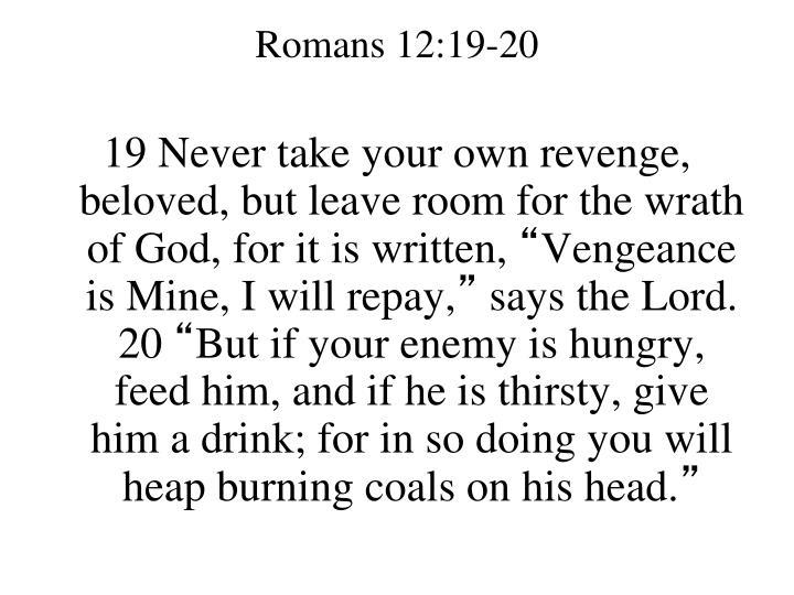 Romans 12:19-20