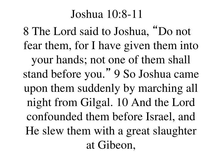Joshua 10:8-11