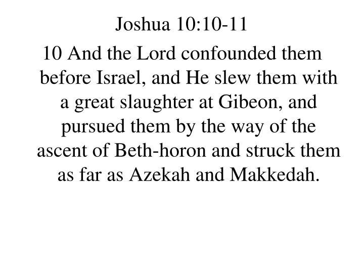 Joshua 10:10-11