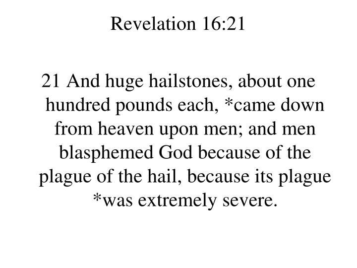 Revelation 16:21