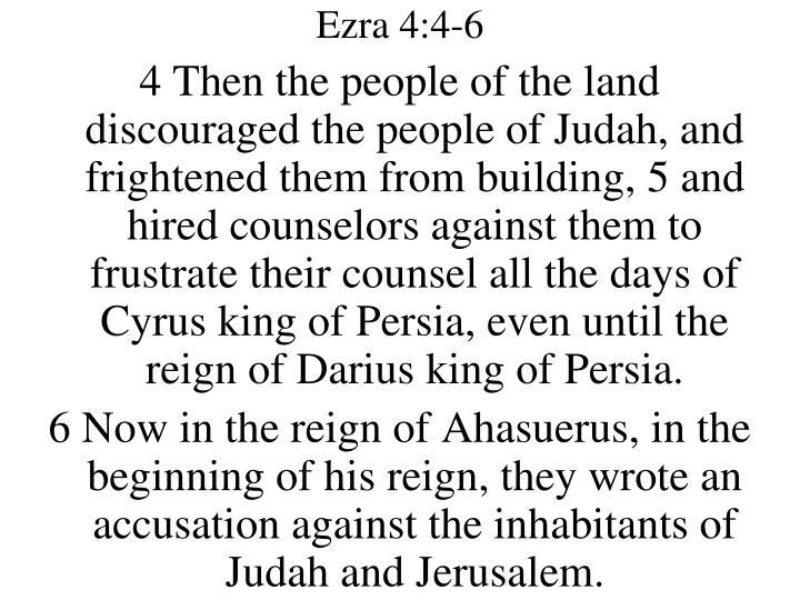 Ezra 4:4-6