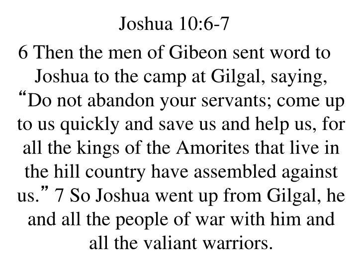 Joshua 10:6-7