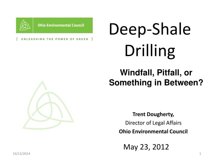 Deep shale drilling