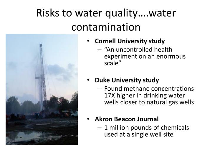 Risks to water quality….water contamination