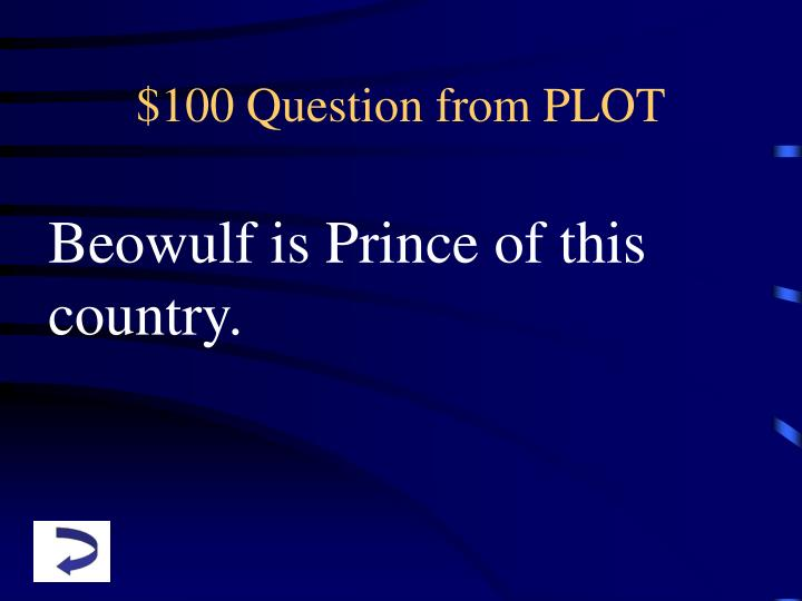 $100 Question from PLOT