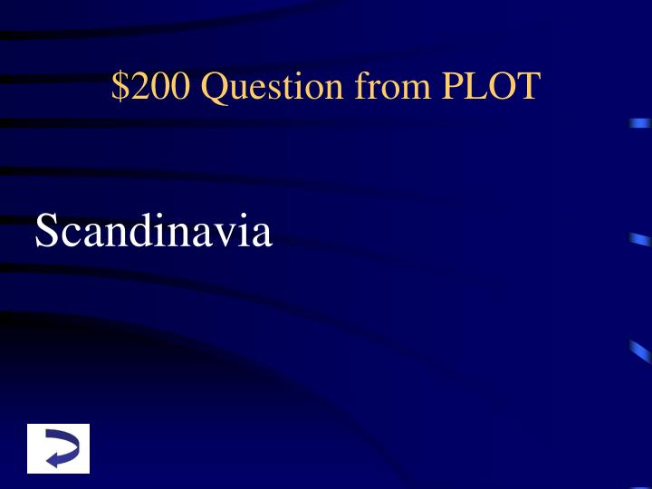 $200 Question from PLOT