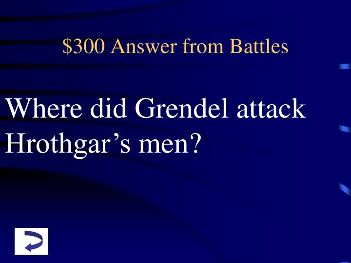 $300 Answer from Battles