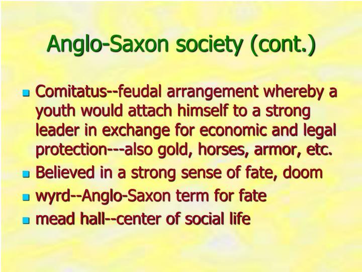 Anglo-Saxon society (cont.)