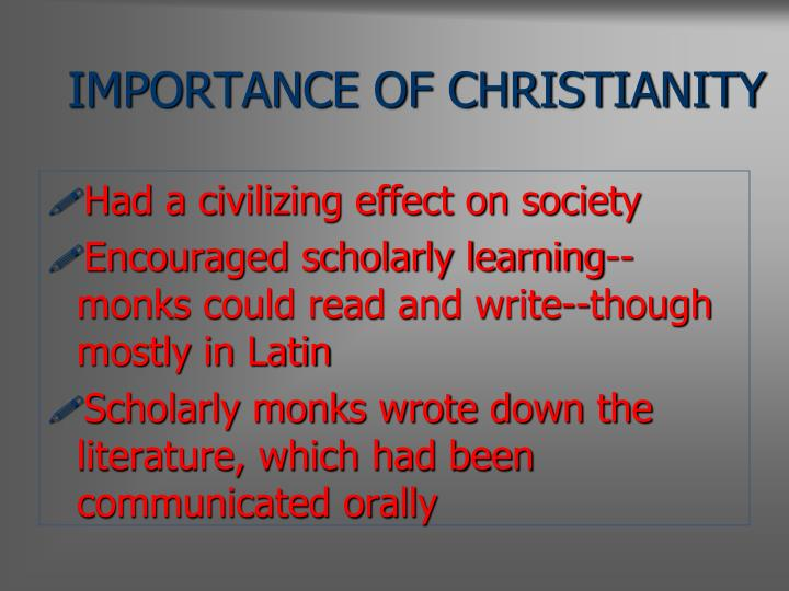IMPORTANCE OF CHRISTIANITY