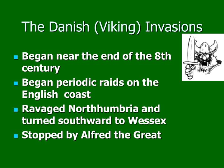The Danish (Viking) Invasions