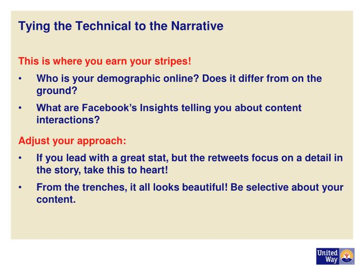 Tying the Technical to the Narrative