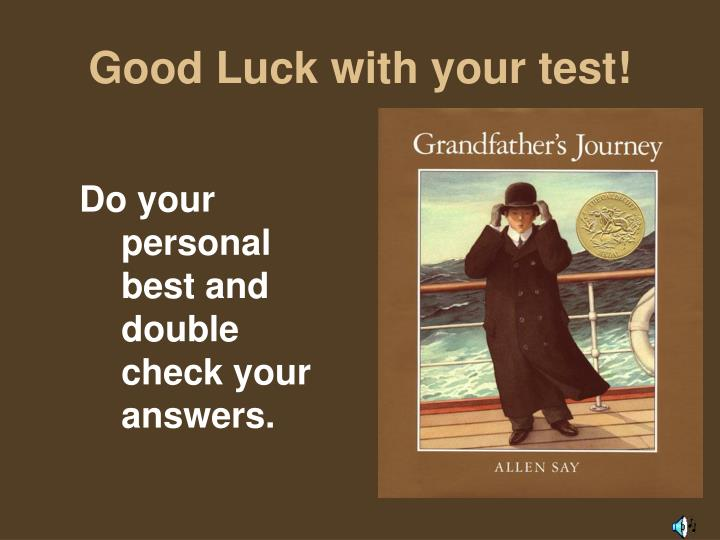 Good Luck with your test!