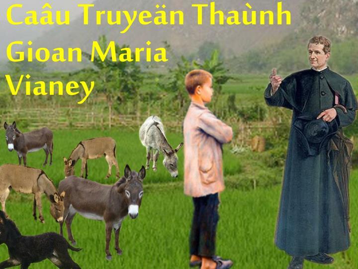 Caâu Truyeän Thaùnh