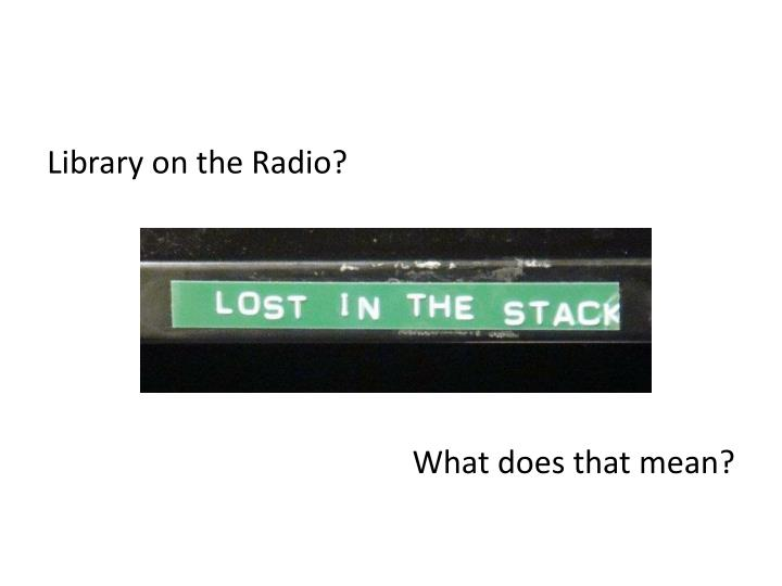 Library on the Radio?
