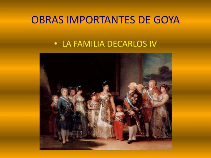 OBRAS IMPORTANTES DE GOYA
