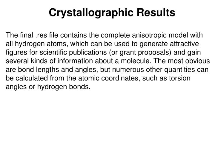 Crystallographic Results