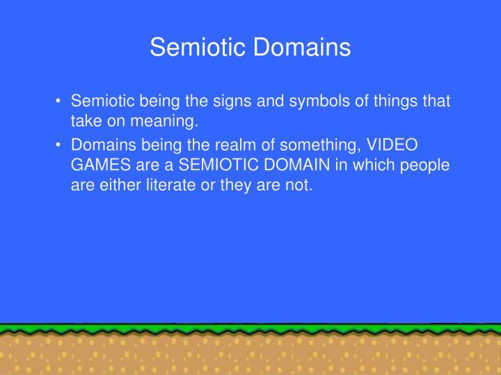 Semiotic Domains