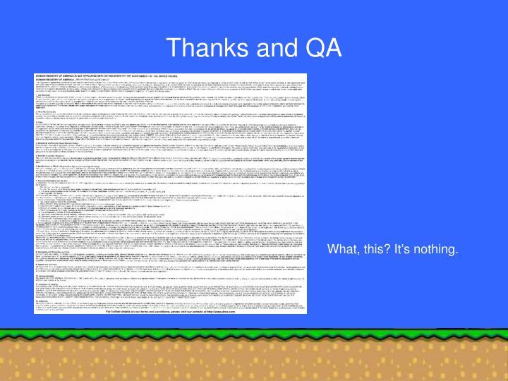 Thanks and QA