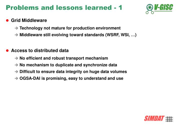 Problems and lessons learned - 1