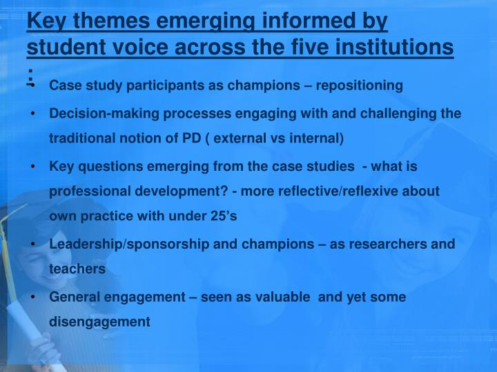 Key themes emerging