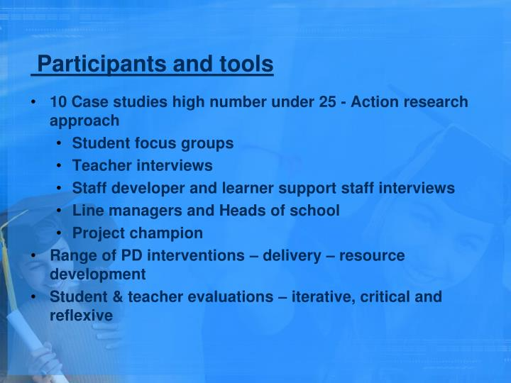 Participants and tools