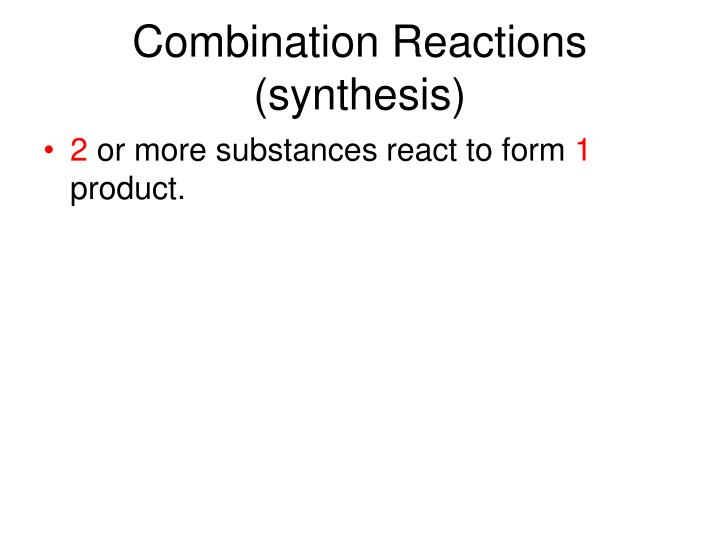 Combination Reactions (synthesis)