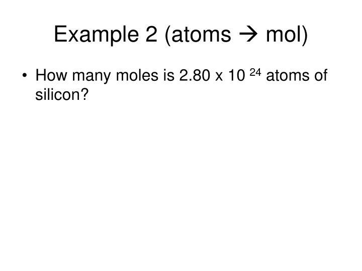 Example 2 (atoms