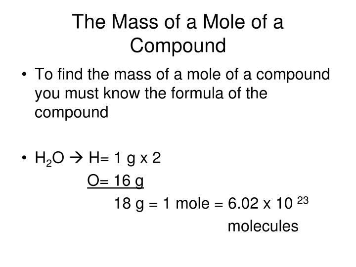 The Mass of a Mole of a Compound