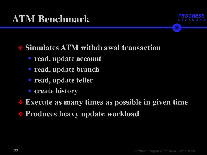 ATM Benchmark