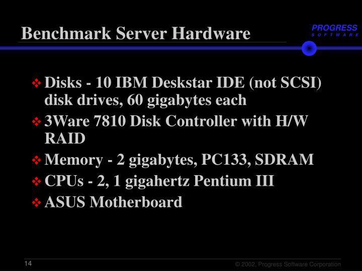 Benchmark Server Hardware