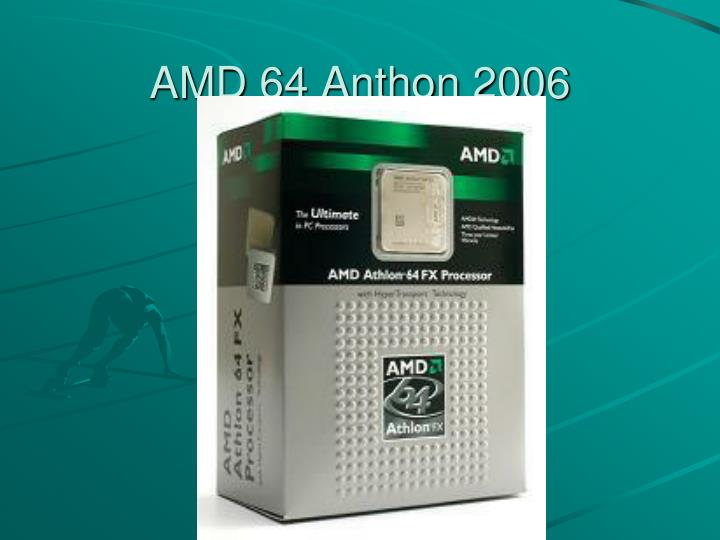 AMD 64 Anthon 2006