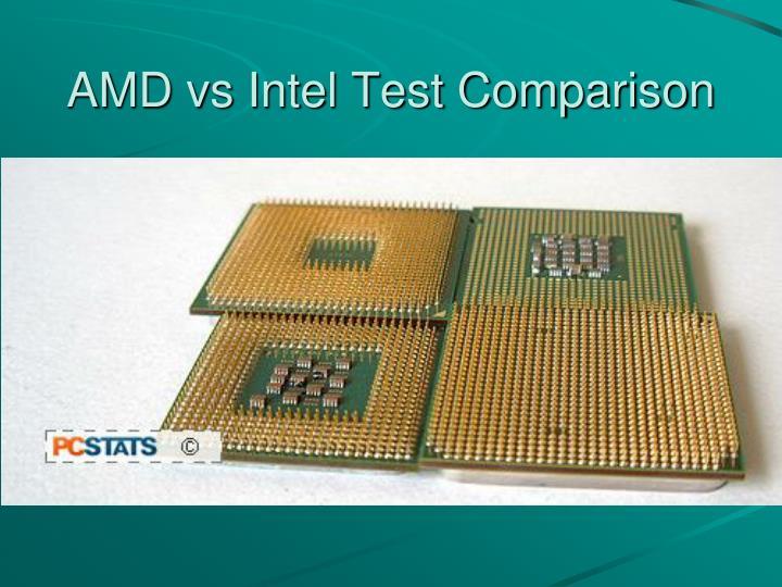 AMD vs Intel Test Comparison