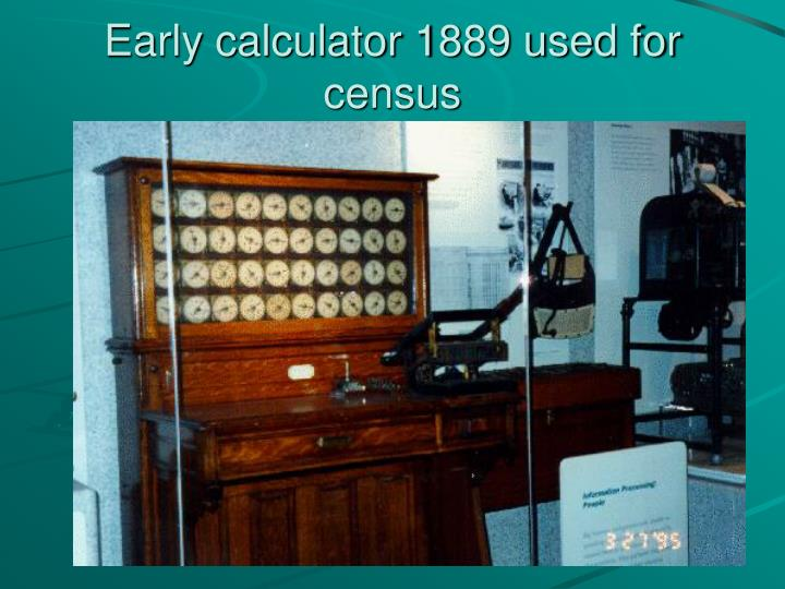 Early calculator 1889 used for census