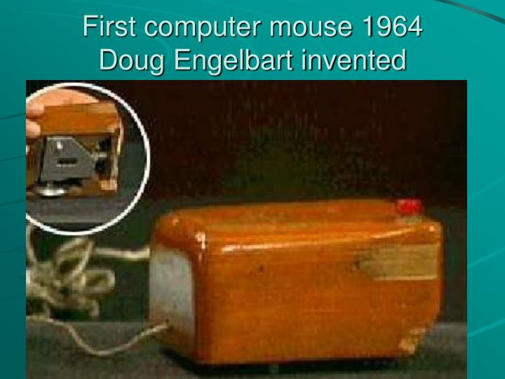 First computer mouse 1964