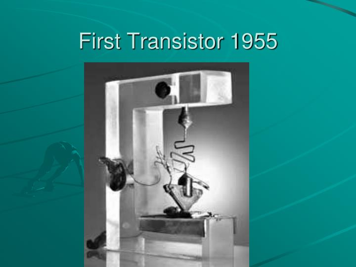 First Transistor 1955