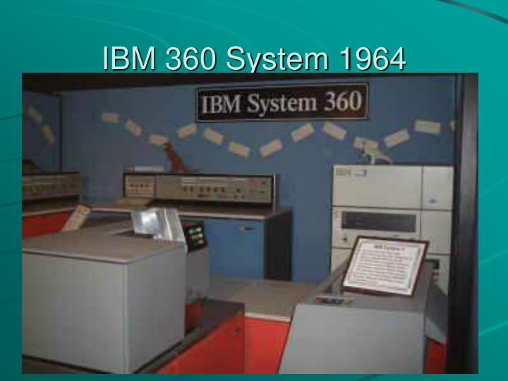IBM 360 System 1964
