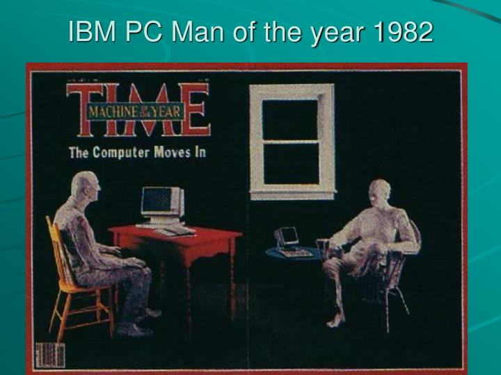 IBM PC Man of the year 1982