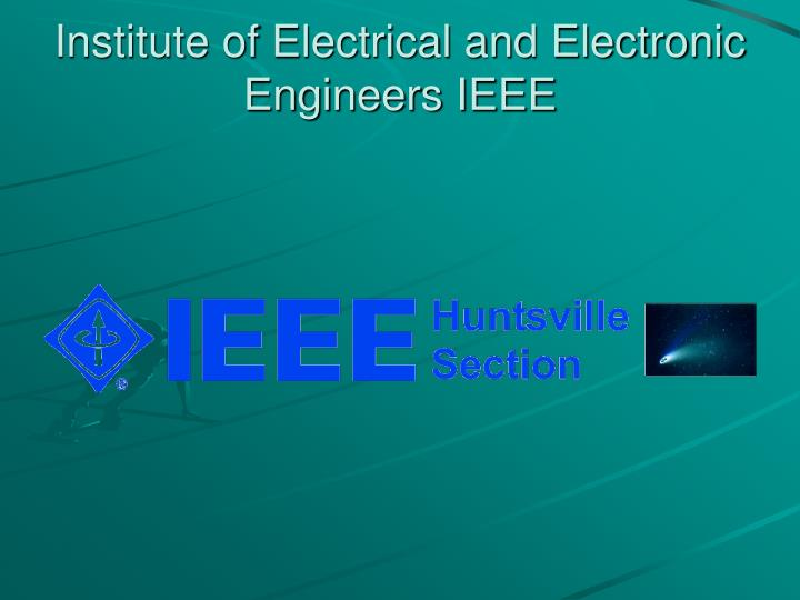 Institute of Electrical and Electronic Engineers IEEE