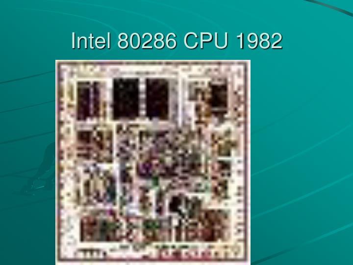 Intel 80286 CPU 1982